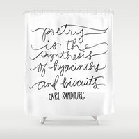 poetry Shower Curtains featuring Poetry - Sandburg Quotation by Oh Happy Roar - Emily J. Stivers
