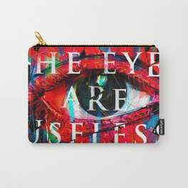 Useless Eyes Carry-All Pouch