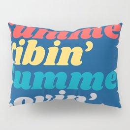 Summer Lovin' Summer Vibin' Pillow Sham
