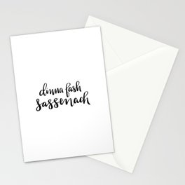 Dinna Fash Sassenach - Outlander Inspired Hand Lettering Stationery Cards