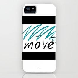 move iPhone Case