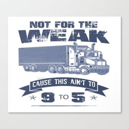 TRUCKER DRIVER Canvas Print