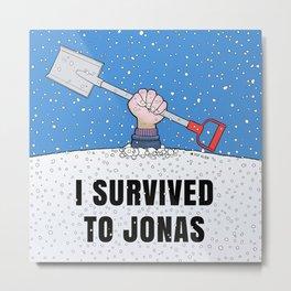 I SURVIVED TO JONAS Metal Print