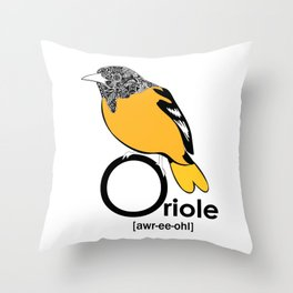 O is for Oriole Throw Pillow