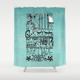 A Ship in Port Shower Curtain