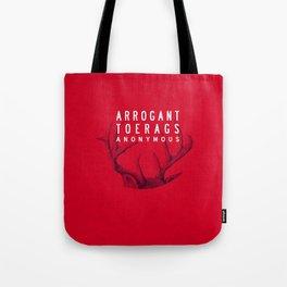 ARROGANT TOERAGS ANONYMOUS Tote Bag
