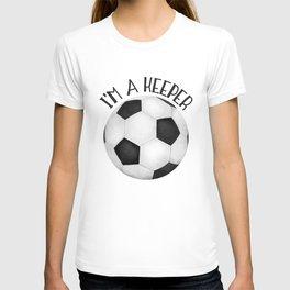 I'm A Keeper! T-shirt