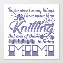 Knitting Mimi Canvas Print