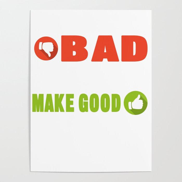 Motivational Saying Inspiring Quotes Positivity Bad Choices Make
