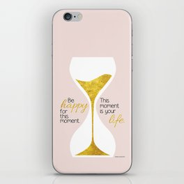 Gold Hourglass - Be Happy for this Moment Omar Khayyam Persian philosopher quote print iPhone Skin