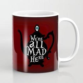"""We're all MAD here"" - Alice in Wonderland - Teapot - 'Tulgey Wood Brown' Coffee Mug"