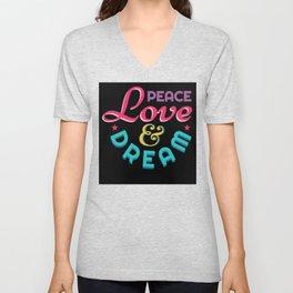 Peace Love  And Dream Unisex V-Neck
