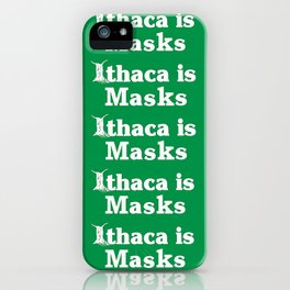 Ithaca is also... iPhone Case