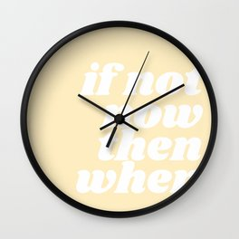if now now then when Wall Clock