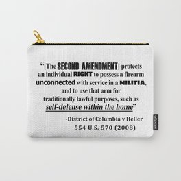 DC v Heller Second Amendment Case Law Carry-All Pouch