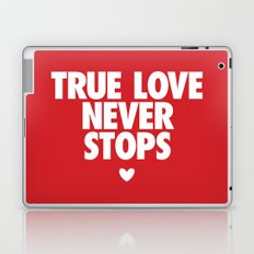 True Love Never Stops Laptop & iPad Skin