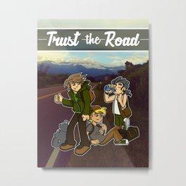 Trust the Road Metal Print