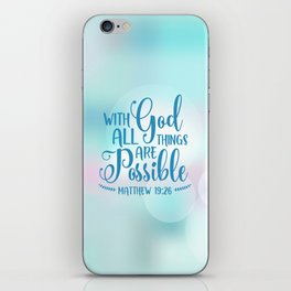 God All Things Possible Bible Quote iPhone Skin