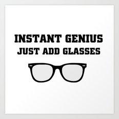 Just Add glasses Art Print