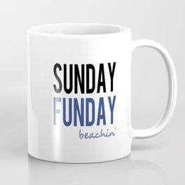 Sunday Funday Beachin' Coffee Mug