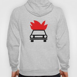 the car's on fire Hoody