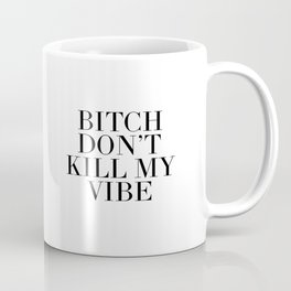Printable Art,Good Vibes Only,Positive Vibes Only,Girls Room Decor,Quote Prints,Wall Art,Fashion Coffee Mug
