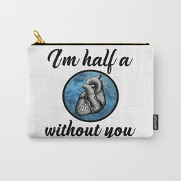 I'm half a heart without you. Harry Styles. Tattoo. (Larry Stylinson) Carry-All Pouch