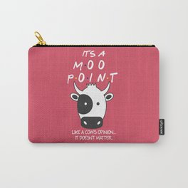 It's Moo! - Friends TV Show Carry-All Pouch