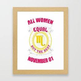 Best-Women-Born-On-November-01-Scorpio---Sao-chép Framed Art Print
