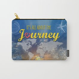 It's All About the Journey Carry-All Pouch