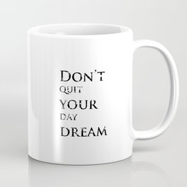 Positive thoughts will improve your mind Coffee Mug