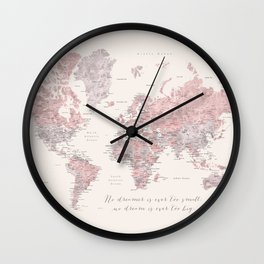 """Nude, dusty pink and grey world map with cities, No small dreams, """"Kaia"""" Wall Clock"""