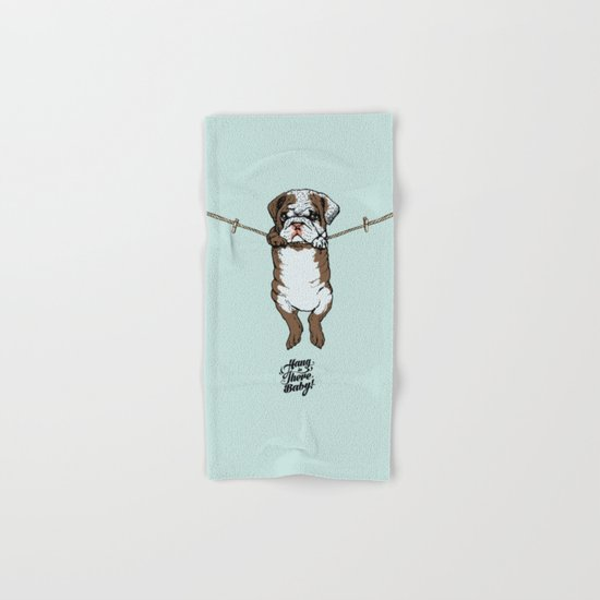 Hang in There Baby English Bulldog Hand & Bath Towel