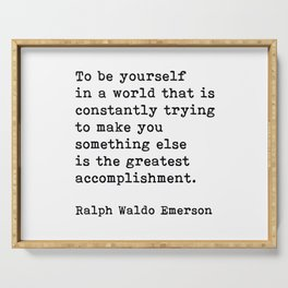 To Be Yourself, Ralph Waldo Emerson Quote Serving Tray