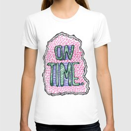 """""""On Time"""" by RenPenCreations T-shirt"""