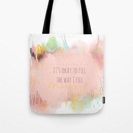 It's Okay to Feel Tote Bag