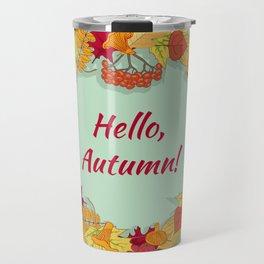 Hello, Autumn! Travel Mug