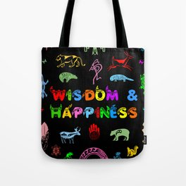 Wisdom and Happiness Tote Bag