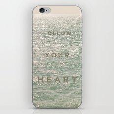 Follow you heart iPhone & iPod Skin