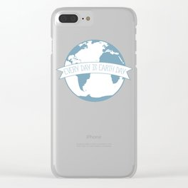 Every Day is Earth Day - white Clear iPhone Case