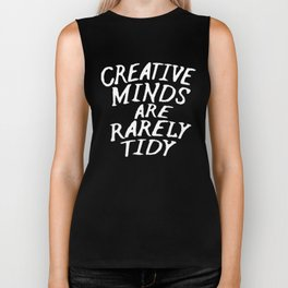 Creative Minds Are Rarely Tidy (Black & White) Biker Tank