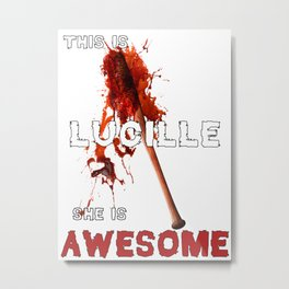 This is Lucille She is AWESOME Metal Print