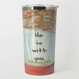 He is with you Travel Mug