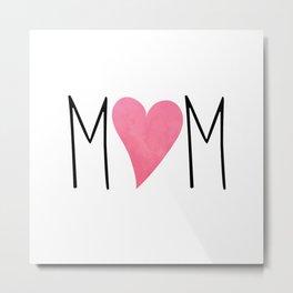 Mom Metal Print