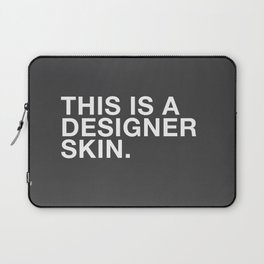 I'M A DESIGNER Laptop Sleeve