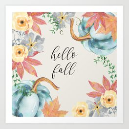 hello fall Art Print