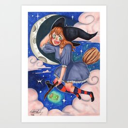 Feeling a Little Witchy!! Art Print