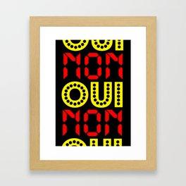 Oui Non Framed Art Print