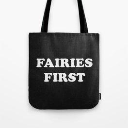 Fairies First Tote Bag