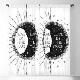 Live by the Sun Love by the Moon Blackout Curtain